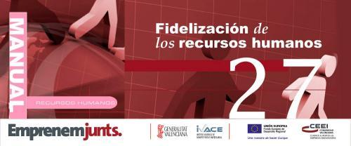 Fidelización de los recursos humanos (27)