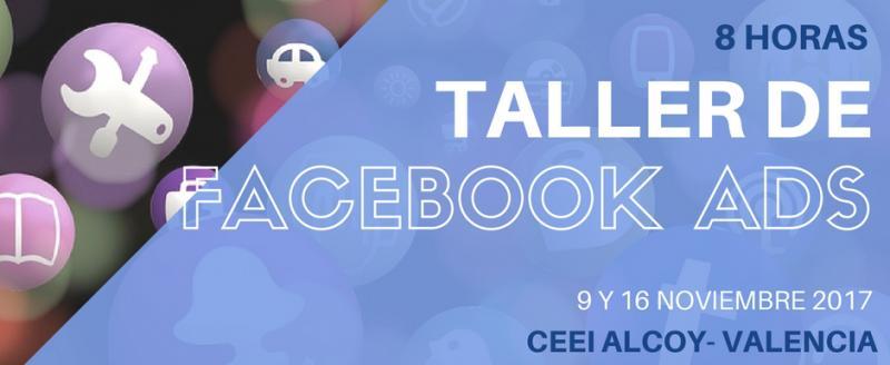 Taller Facebook Ads. 9 y 16 de noviembre