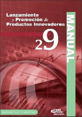 Lanzamiento y promoción de productos innovadores