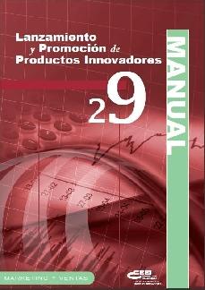 Lanzamiento y promoción de productos innovadores (Cápsula 29)
