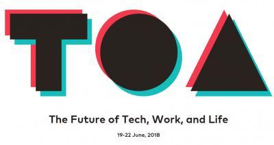 TOA El futuro de la tecnología, el trabajo y la vida