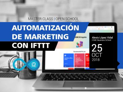 Master Class: Automatización de Marketing con IFTTT