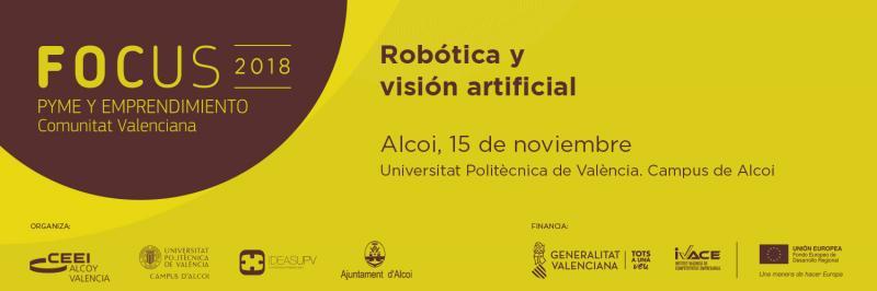 Este jueves Focus Pyme Robótica y Visión Artificial