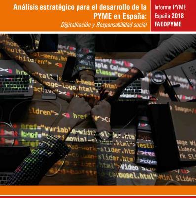 Análisis Estratégico para el Desarrollo de la Pyme en España. Informe Pyme 2018