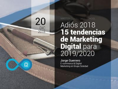 Master Class: 15 tendencias de Marketing Digital para 2019