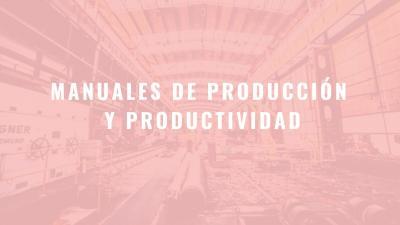 Manuales de Producción y Productividad