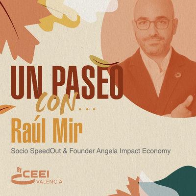 Raúl Mir, CEO en Ângela Impact Economy