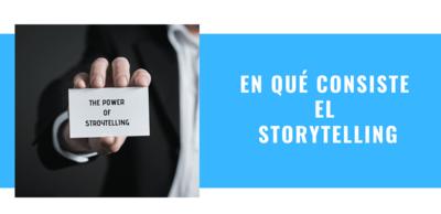 en qué consiste el Storytelling