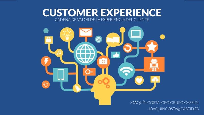 Ponencia: Customer Experience